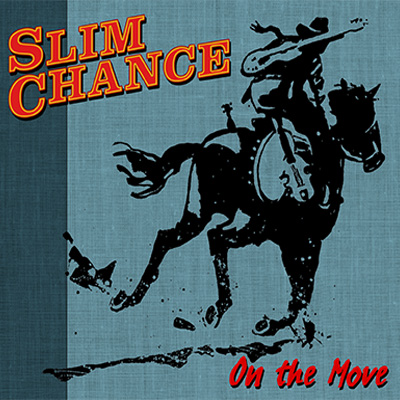 On The Move | Slim Chance